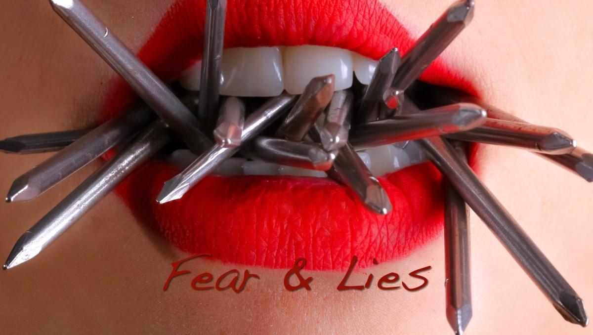 Fear & Lies