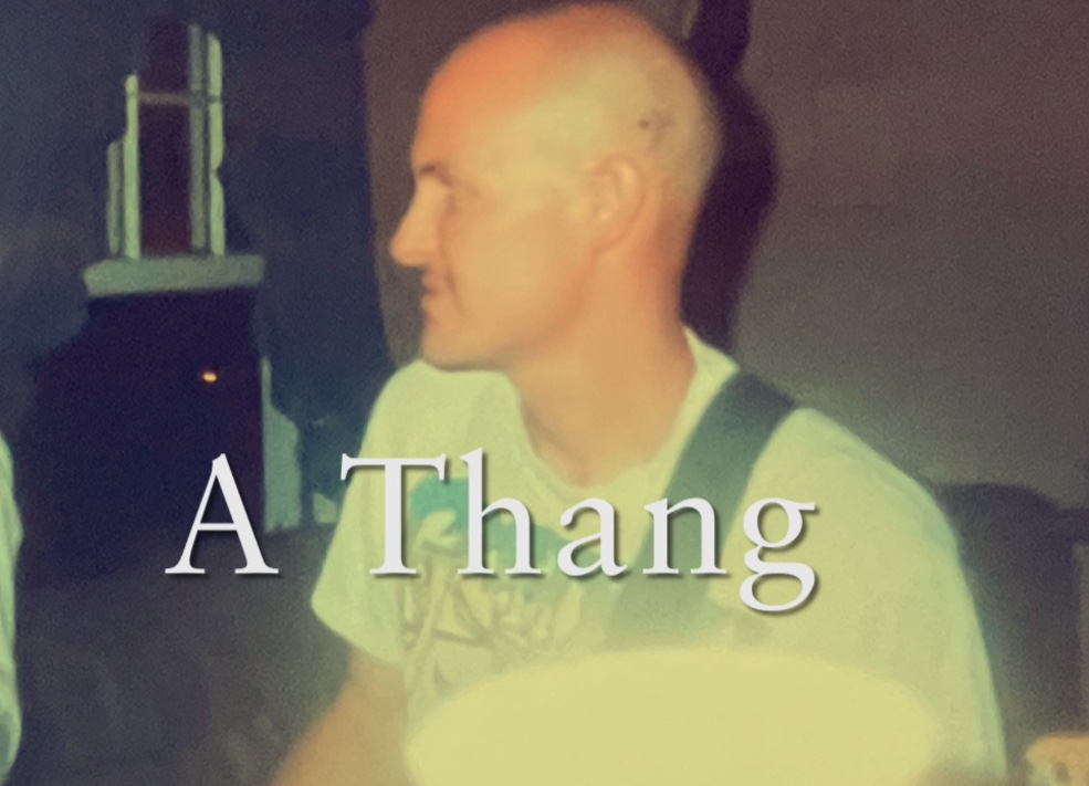 A Thang
