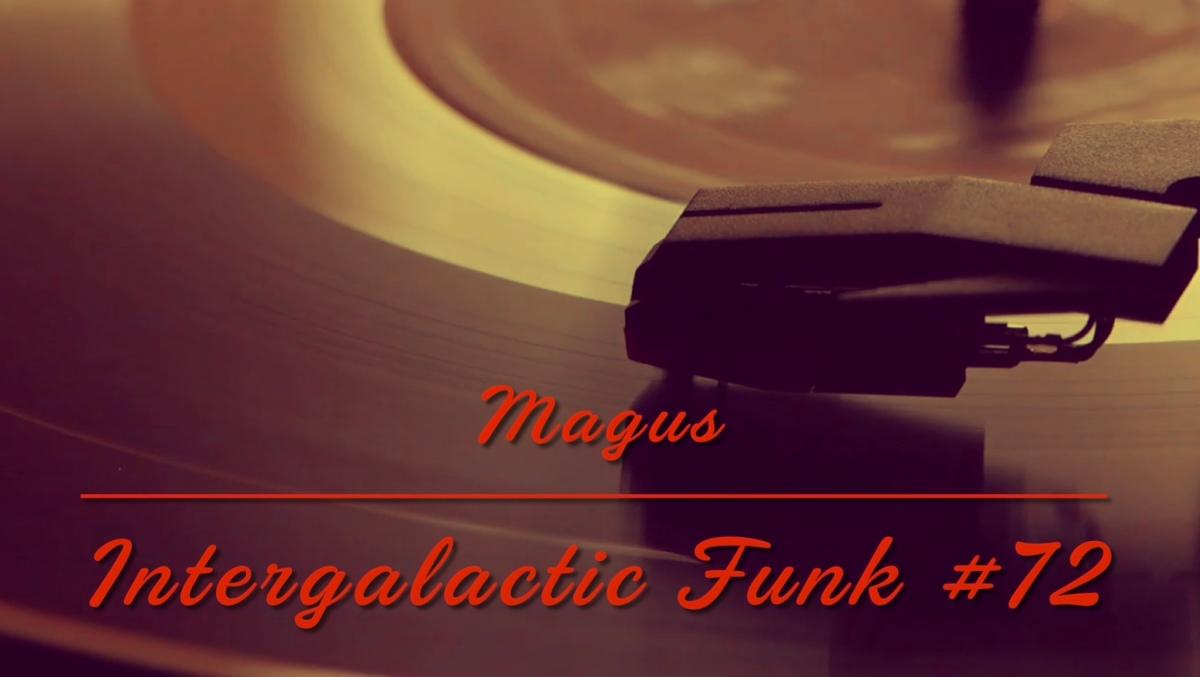 Intergalactic Funk #72